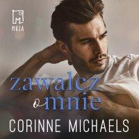 Zawalcz o mnie. Tom 2 - Corinne Michaels