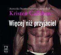 Więcej niż przyjaciel. Tom 2 - Kristen Callihan