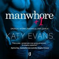 Manwhore + 1 - Katy Evans