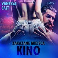 Zakazane miejsca: Kino - Vanessa Salt