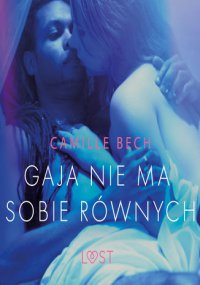 Gaja nie ma sobie równych - Camille Bech