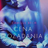 Cena pożądania - Camille Bech
