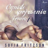 Ogniste spojrzenia 1. Jonna - Sofia Fritzson