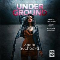 Underground - Agata Suchocka