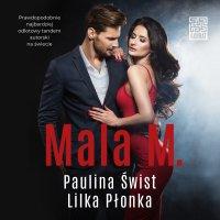 Mala M. - Paulina Świst