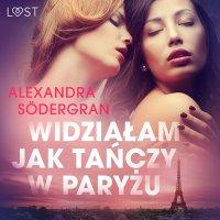 Widziałam jak tańczy w Paryżu - Alexandra Södergran
