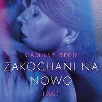 Zakochani na nowo - Camille Bech