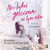 Nie byłaś grzeczna w tym roku - Anna Langner