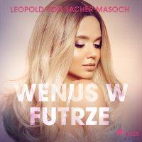 Wenus w futrze - Anonim , Leopold Von Sacher-Masoch