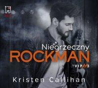 Niegrzeczny rockman - Kristen Callihan