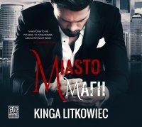 Miasto mafii - Kinga Litkowiec