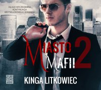 Miasto mafii 2 - Kinga Litkowiec