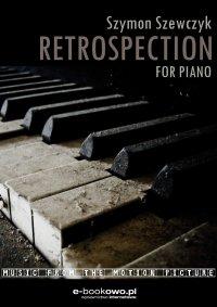 Retrospection - Szymon Szewczyk