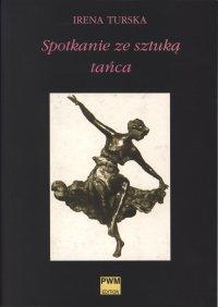 Spotkanie ze sztuką tańca - Irena Turska