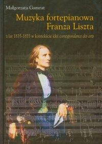 Muzyka fortepianowa Franza Liszta - Małgorzata Gamrat