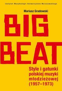 Big Beat - Mariusz Gradowski