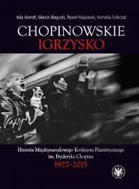 Chopinowskie igrzysko - Ada Arendt, Ada Arendt