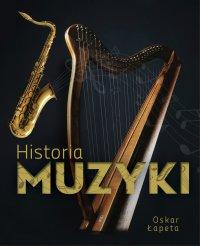 Historia muzyki - Oskar Łapeta