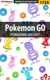 Pokemon GO - poradnik do gry -