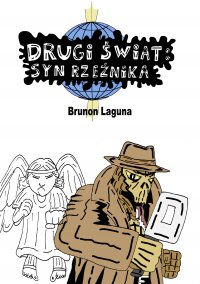 Drugi świat: syn rzeźnika - Brunon Laguna