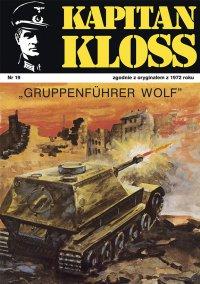 Kapitan Kloss. Gruppenfuhrer Wolf. Tom 19 - Andrzej Zbych
