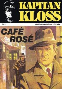 Kapitan Kloss. Cafe Rose. Tom 8 - Andrzej Zbych