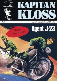 Kapitan Kloss. Agent J-23. Tom 1 - Andrzej Zbych