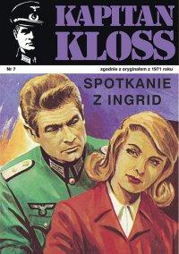 Kapitan Kloss. Spotkanie z Ingrid. Tom 7 - Andrzej Zbych