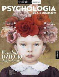 Psychologia dla rodziców 3/2021. Wysokie Obcasy. Wydanie specjalne - Opracowanie zbiorowe