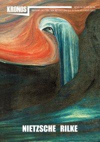 Kronos 1/2020. Nietzsche. Rilke - Opracowanie zbiorowe