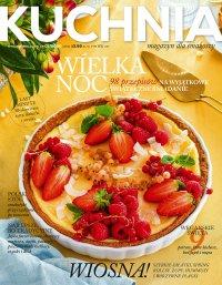 Kuchnia. Magazyn dla smakoszy 1/2020 Wielkanoc. Wydanie Specjalne - Opracowanie zbiorowe