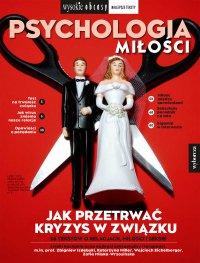 Psychologia miłości. Wysokie Obcasy. Wydanie Specjalne 3/2020 - Opracowanie zbiorowe