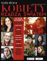 Kobiety rządzą światem. Wysokie Obcasy. Wydanie Specjalne 2/2021 - Opracowanie zbiorowe