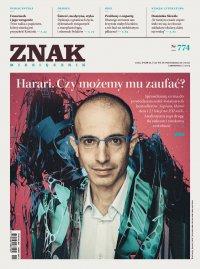 Miesięcznik Znak nr 774: Harari. Czy możemy mu zaufać? - Opracowanie zbiorowe