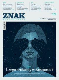 Miesięcznik Znak nr 773: Czego szukamy w Kosmosie? - Opracowanie zbiorowe