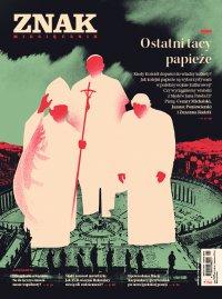 Miesięcznik Znak nr 780: Ostatni tacy papieże - Opracowanie zbiorowe