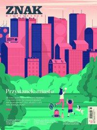 Miesięcznik Znak nr 782-783: Przystanek: miasto - Opracowanie zbiorowe