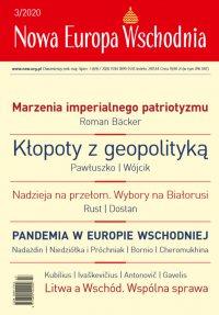 Nowa Europa Wschodnia 3/2020 - Opracowanie zbiorowe