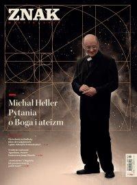 Miesięcznik Znak nr 790. Michał Heller. Pytania o Boga i ateizm - Opracowanie zbiorowe