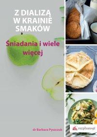 Z dializą w krainie smaków - Barbara Pyszczuk