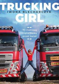 Trucking Girl - Iwona Blecharczyk