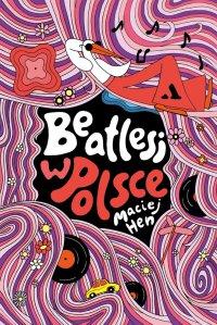 Beatlesi w Polsce - Maciej Hen