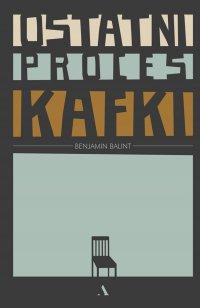 Ostatni proces Kafki - Benjamin Balint