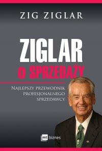 Ziglar o sprzedaży - Zig Ziglar