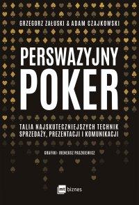 Perswazyjny poker - Adam Czajkowski