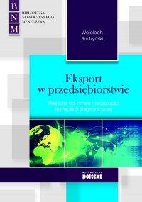 Eksport w przedsiębiorstwie - Wojciech Budzyński
