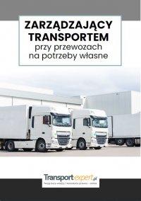 Zarządzający transportem przy przewozach na potrzeby własne - praca zbiorowa