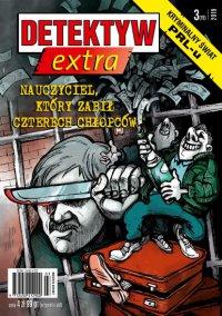 Detektyw Extra 3/2019 - Opracowanie zbiorowe
