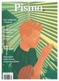Pismo. Magazyn Opinii 05/2020 - Marcin Wicha