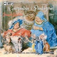 Gargantua i Pantagruel - Francois Rabelais